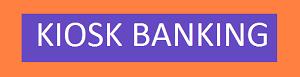 kiosk banking