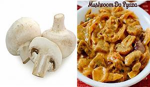 Mushroom do pyaza fayde