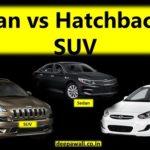 SUV vs Hatchback vs Sedan
