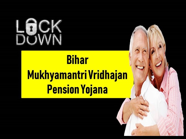 Mukhyamantri Vridhajan Pension Yojana In bihar